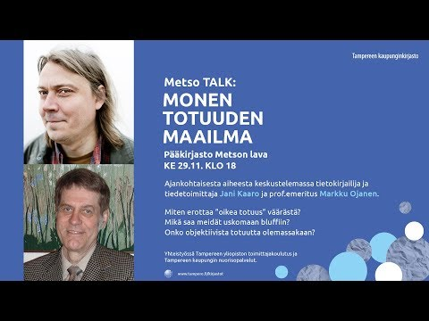 Metso TALK: MONEN TOTUUDEN MAAILMA