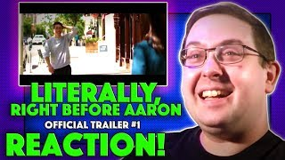 REACTION! Literally, Right Before Aaron Trailer #1 - Justin Long Movie 2017