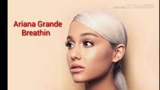 Ariana Grande-Breathin
