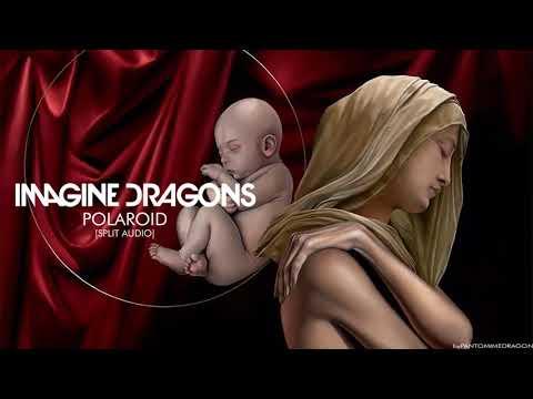 Imagine Dragons - Polaroid [Live/Studio   Split Audio]