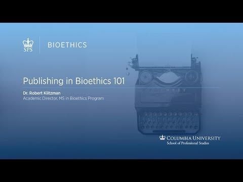 PUBLISHING IN BIOETHICS 101