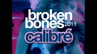 Calibre - Broken Bones (Dave Austin Hands Up Radio Mix)