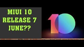 MIUI 10 release on India 7 JUNE?? !! Hindi