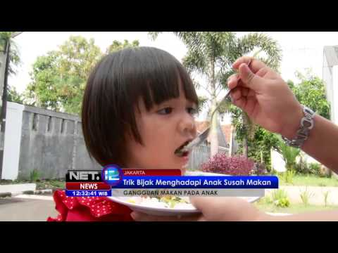 NET12 - Tips Menghadapi Anak Susah Makan di Jakarta