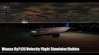 Vuoi volare? E7 Simulatore di volo di Velocitàty Roblox