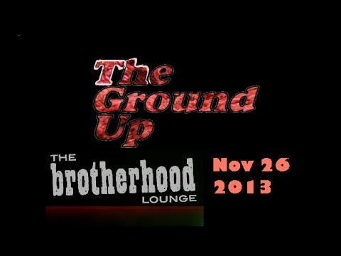 The Ground Up Performing at the Brotherhood Lounge, Olympia Washington 11-26-2013