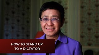 Nobel Peace Prize winning journalist Maria Ressa on How to stand up to a dictator