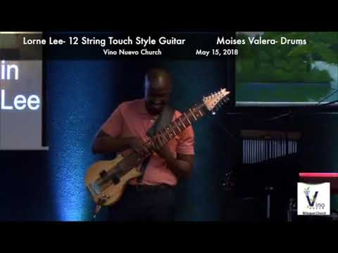 Lorne Lee- 12 String Touch Style Guitar and Moises Valera- Drums