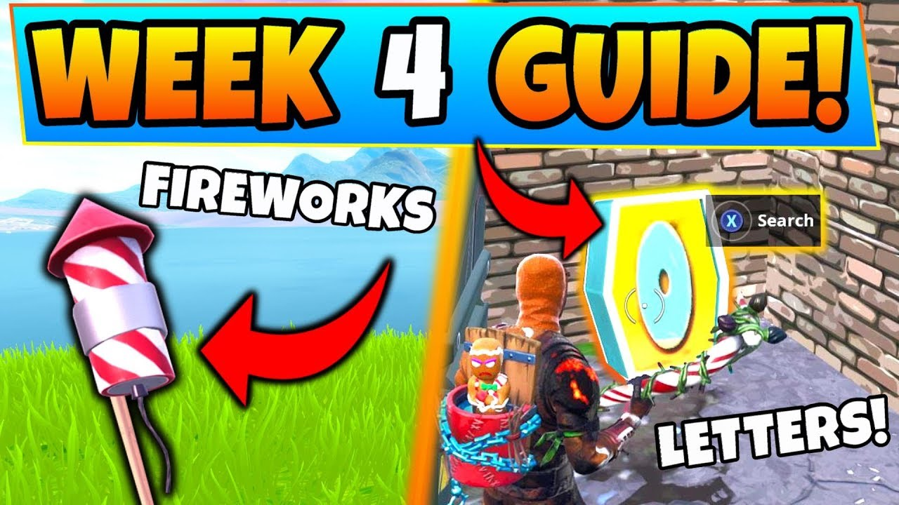 Fortnite Week 4 Challenges Launch Fireworks Locations Letter O