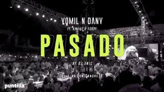 Смотреть клип Dj Unic, Yomil Y El Dany, Kimiko, Yordy - Pasado