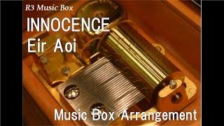 """INNOCENCE/Eir Aoi [Music Box] (Anime """"Sword Art Online: Fairy Dance"""" OP)"""