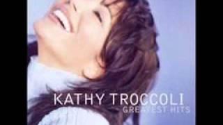 Stubborn Love  --  Kathy Troccoli