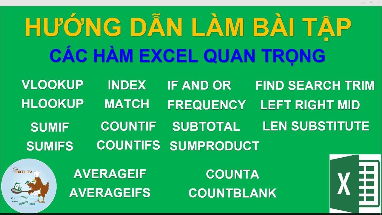 Hướng dẫn học các hàm Excel quan trọng – Cách làm bài tập Excel