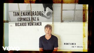 Espinoza Paz, Ricardo Montaner - Tan Enamorados (Cover Audio)
