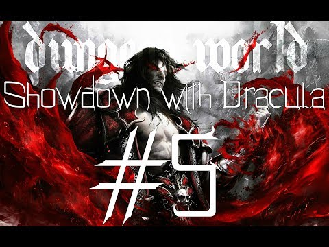 ★Dungeon World - Living Story: Showdown with Dracula - Part 5★