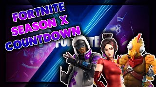 FORTNITE SEASON 10 COUNTDOWN | GIVEAWAY AT 12K