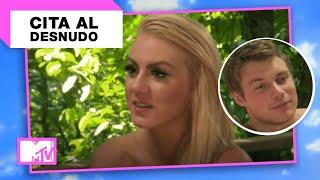 Ella Solo Tiene SEXO En La Primera Cita   MTV Cita Al Desnudo T1