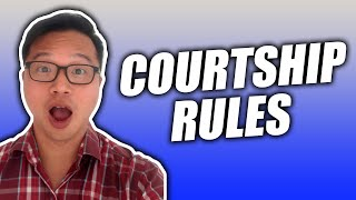 Courtship Rules   What is Courting vs Dating   Dating Courtship and Marriage