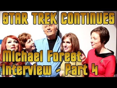Michael Forest Interview - Star Trek Continues - Part 4