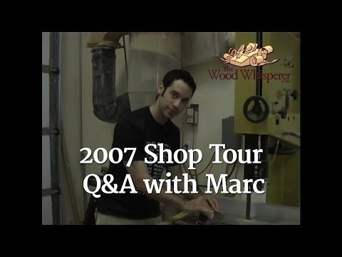 15 - 2007 Shop Tour/Live Q&A (Part 1 of 2)
