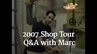 15 - 2007 Shop Tour/live Q&a (part 1 Of 2)