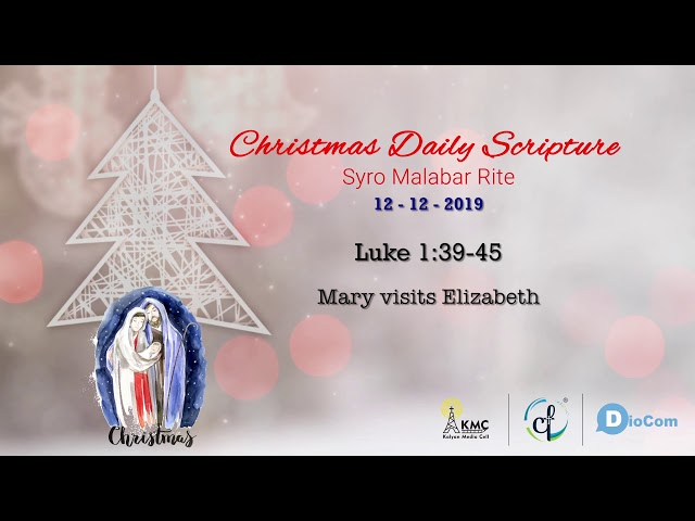 Christmas Daily Gospel Reading || December 12,2019 || Syro Malabar