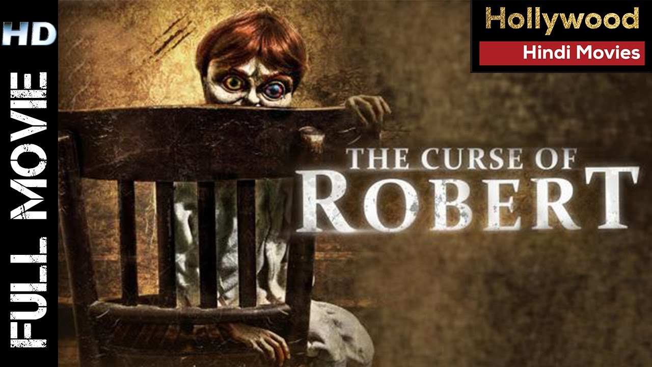 The Curse of Robert 2021 | Hollywood Movies Dubbed In Hindi | full Horror Movie In Hindi