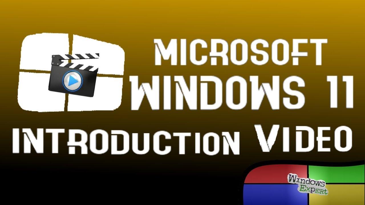 INTRODUCTION - MICROSOFT WINDOWS 11
