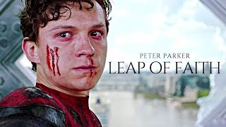 (Marvel) Peter Parker | A Leap Of Faith