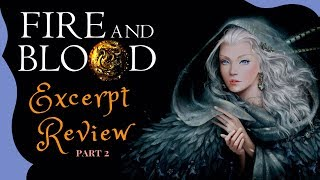 Game of Thrones/ASOIAF Theories | Fire and Blood Excerpt Breakdown | Part 2