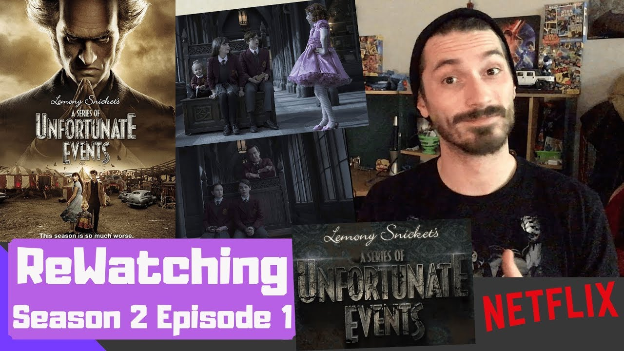 Download ReWatching A Series of Unfortunate Events Season 2 Episode 1