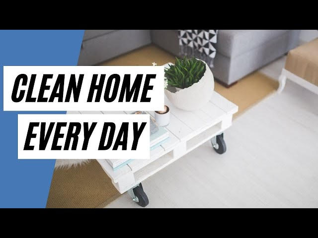 Ways On How To Keep Your Home Clean Every Day (Cleaning Tips)