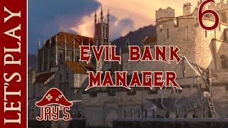 [FR] Let's Play : Evil Bank Manager - Épisode 6 - Finances Médiévale à outrance