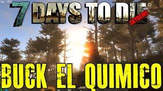 "7 DAYS TO DIE EXTREME #18 ""BUCK EL QUÍMICO"""