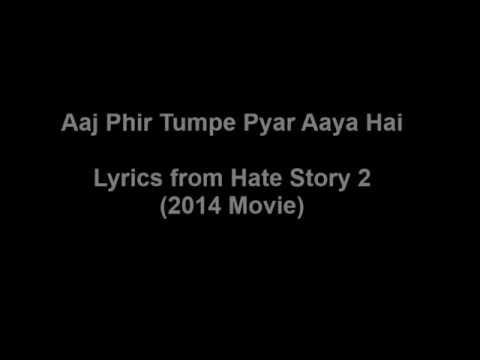 Aaj Phir Tumpe Pyar Aaya Hai Lyrics   Hate Story 2 اغنية مترجمة