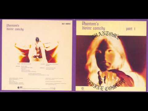 Phantom's Divine Comedy - Part 1 1974 (FULL) [Hard Rock / Psychedelic Rock]