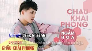 Karaoke Beat Ngắm Hoa Lệ Rơi   Châu Khải Phong