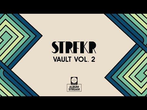 STRFKR - Vault Vol. 2 [FULL ALBUM STREAM]