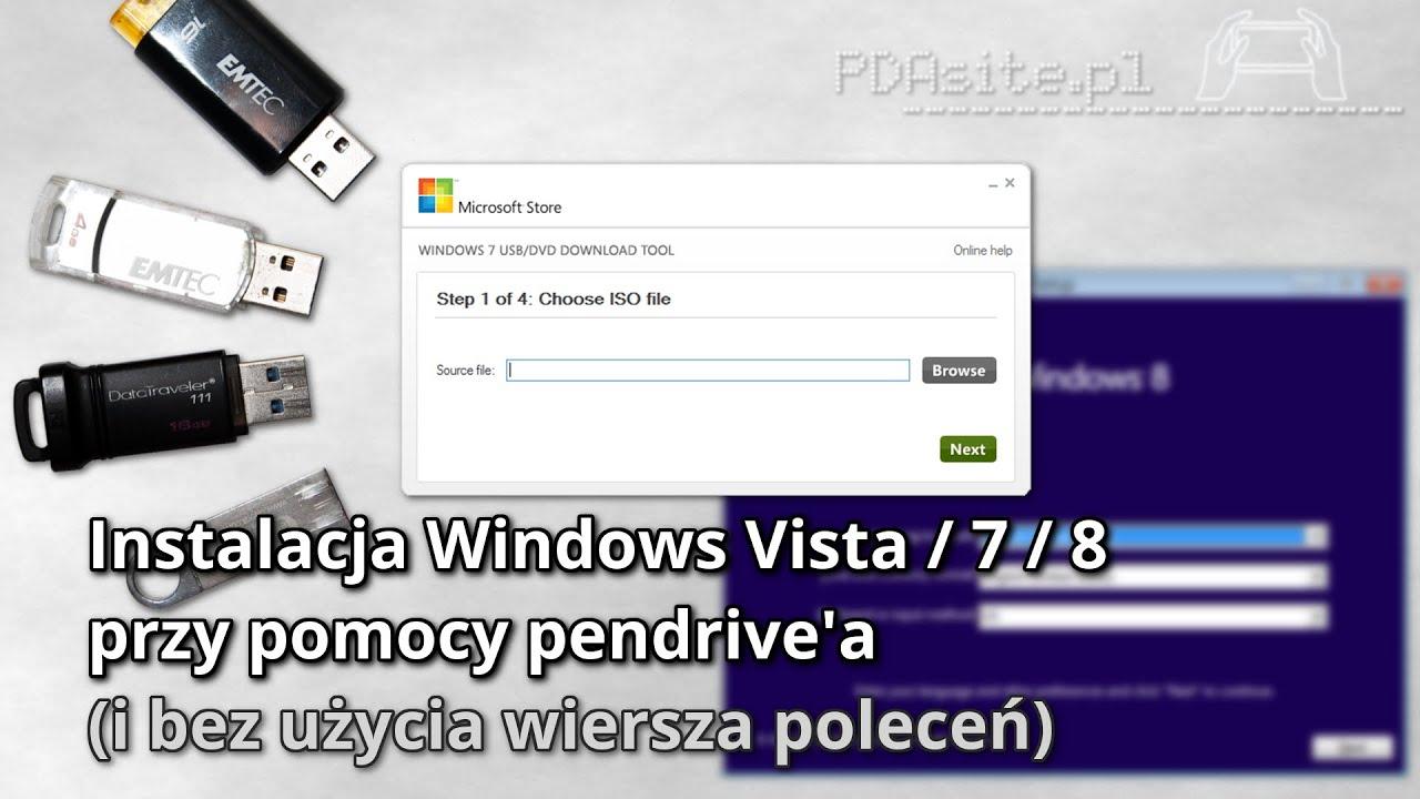 Instalacja Windows Za Pomocą Pendrive Bez Użycia Wiersza Poleceń