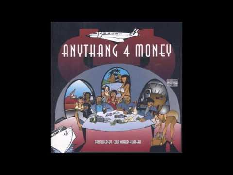 Cold World Hustlers. Anythang 4 Money (Full Album)