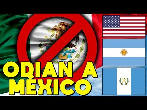TOP PAÍSES QUE ODIAN A MÉXICO 🔴 QUIÉNES ODIAN A LOS MEXICANOS?