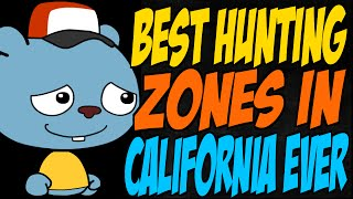 Best Hunting Zones in California Ever