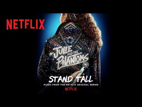 Julie and the Phantoms Cast – Stand Tall