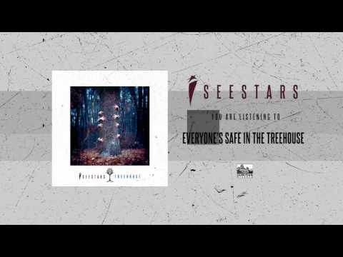 I SEE STARS - Everyone's Safe In The Treehouse