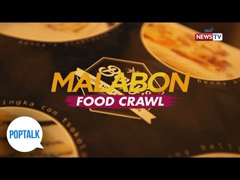 PopTalk: Malabon food crawl