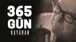 Kayahan - 365 Gün (Video Klip)