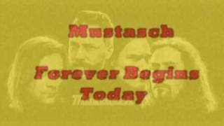 Mustasch - Forever Begins Today
