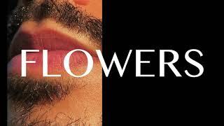 FLOWERS part 2 (Callum Sterling)