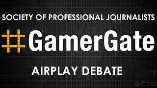 #SPJAirplay #GamerGate Debate