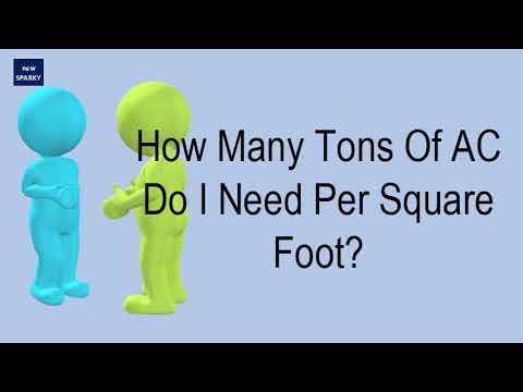 How Many Tons Of Ac Do I Need Per Square Foot